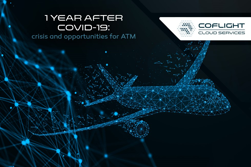 1 year after COVID-19: crisis and opportunities for ATM